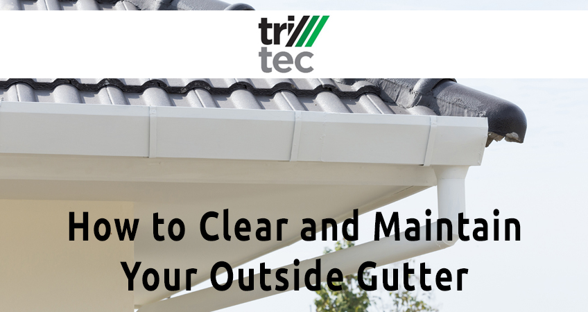 How to Clean Your Outside of Gutters and Maintain