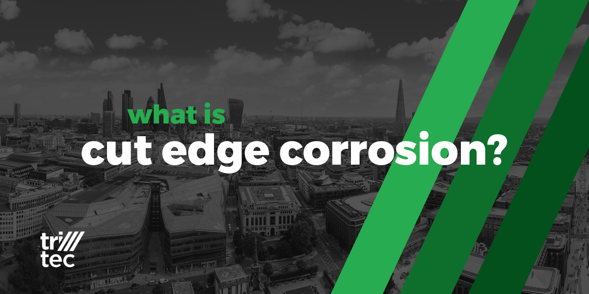 What Is Cut Edge Corrosion?